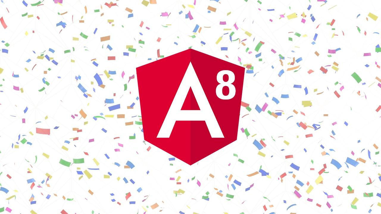 Angular 8.0'daki yenilikler neler? Neler değişti?