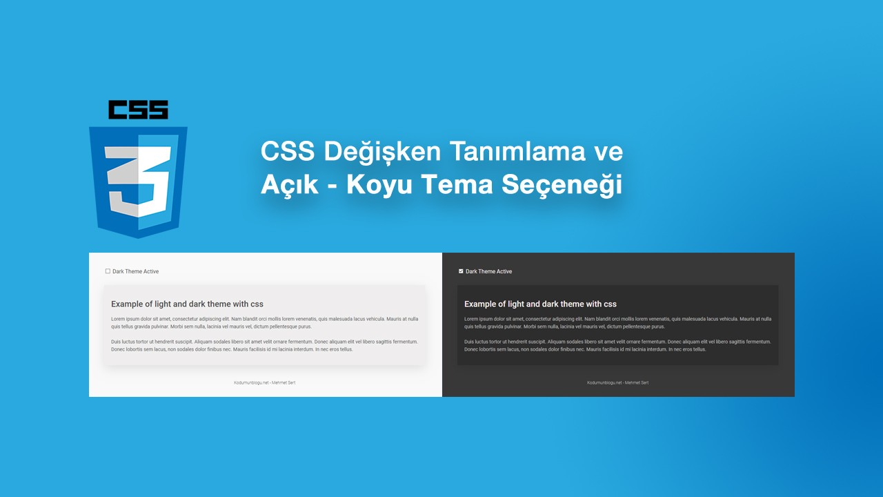 CSS Değişken Tanımlama - Açık ve Koyu Tema Yapımı