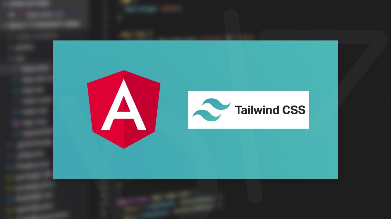 Tailwind CSS'i Angular ile kullanmak