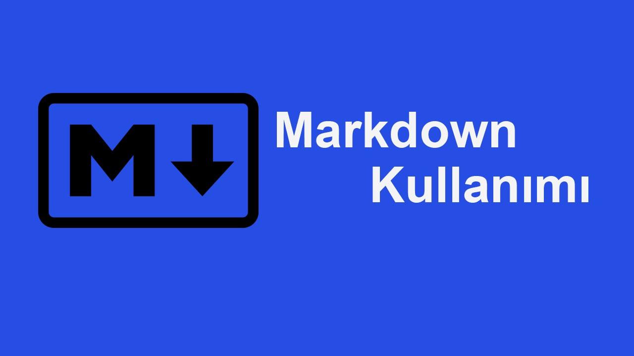 Markdown Kullanımı
