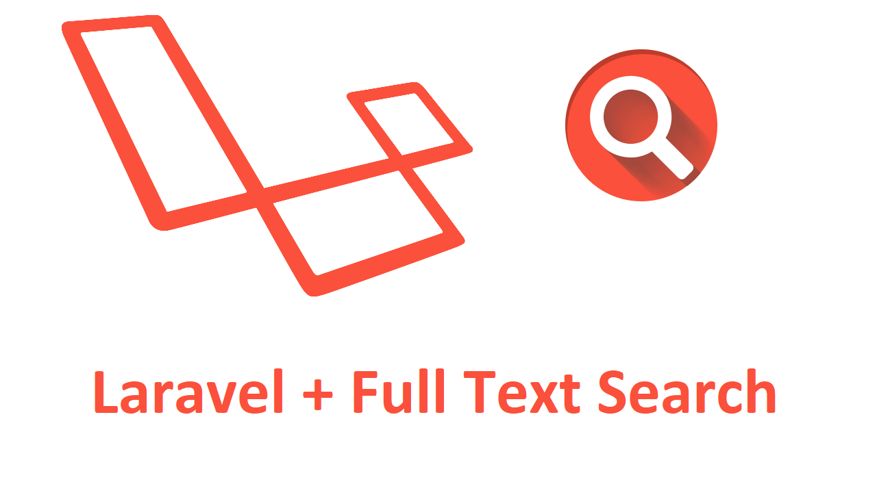 Laravel Full Text Search kullanımı