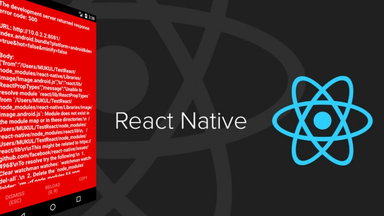 "React Native 0.57 ""The development server returned response error code: 500\"" hatası çözümü"